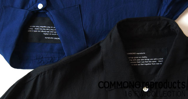 COMMONO reproducts(コモノ リプロダクツ)/16AW COLLECTION