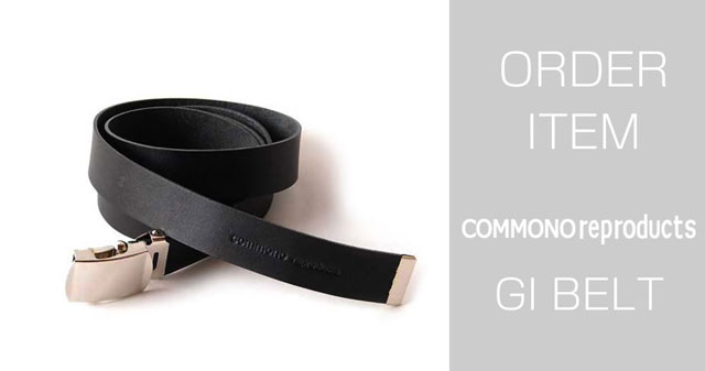 COMMONO reproducts WORKERS(コモノ リプロダクツ ワーカーズ)/GI BELT 予約開始